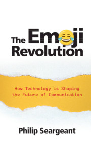 The Emoji Revolution by Philip Seargeant