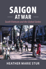 Saigon at War By Heather Stur