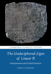 The Undeciphered Signs of Linear B By Anna P. Judson