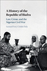 A History of the Republic of Biafra by Samuel Fury Childs Daly