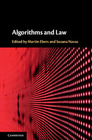 Algorithms and Law by Martin Ebers and Susana Navas