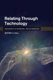 Relating Through Technology by Jeffrey A. Hall