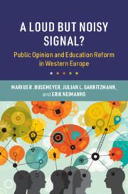 A Loud but Noisy Signal? by Marius R. Busemeyer, Julian L. Garritzmann and Erik Neimanns