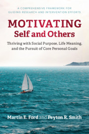 Motivating Self and Others by Martin E. Ford and Peyton R. Smith