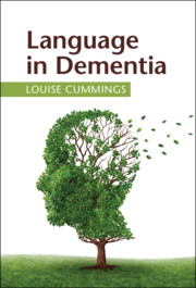 Language in Dementia by Louise Cummings