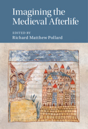 Imagining the Medieval Afterlife edited by Richard Matthew Pollard