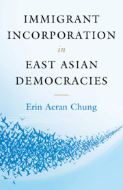 Immigrant Incorporation in East Asian Democracies by Erin Aeran Chung