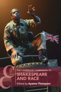 The Cambridge Companion to Shakespeare and Race By Ayanna Thompson