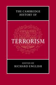 The Cambridge History of Terrorism Edited by Richard English