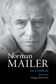 Norman Mailer in Context By Maggie McKinley