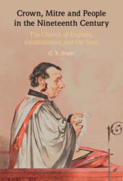 Crown, Mitre and People in the Nineteenth Century By G. R. Evans