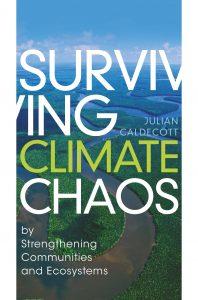 Surviving Climate Chaos by Julian Caldecott