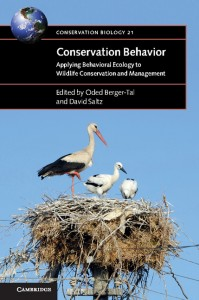 Conservation Behavior by, Oded Berger-Tal and David Saltz