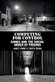 Competing for Control by David C. Pyrooz , Scott H. Decker