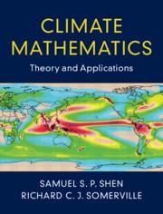 Climate Mathematics by Samuel S P Shen and Richard C J Somerville