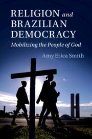Religion and Brazilian Democracy by Amy Erica Smith