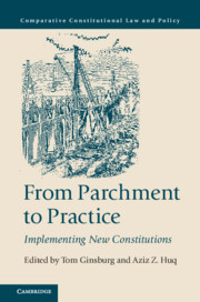 From Parchment to Practice Edited by Tom Ginsburg , Aziz Z. Huq