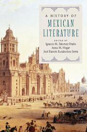 A History of Mexican Literature By Ignacio M. Sänchez Prado, Anna M. Nogar and José Ramón Ruisánchez Serra