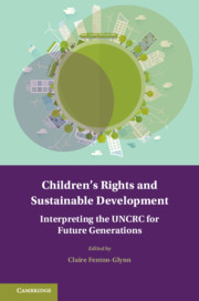 Children's Rights and Sustainable Development Edited by Claire Fenton-Glynn