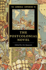 The Cambridge Companion to the Postcolonial Novel edited by Ato Quayson