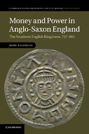 Money and Power in Anglo-Saxon England by Rory Naismith