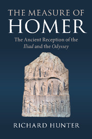 The Measure of Homer by Richard Hunter