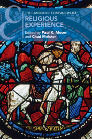 The Cambridge Companion to Religious Experience edited by Paul K. Moser and Chad Meister