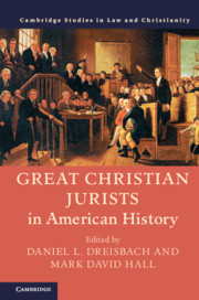 Great Christian Jurists in American History Edited by Daniel L. Dreisbach, Mark David Hall