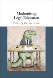 Modernising Legal Education, Edited by Catrina Denvir