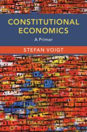 Constitutional Economics by Stefan Voigt