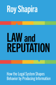 Law and Reputation by Roy Shapira