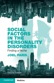 Social Factors in the Personality Disorders by Joel Paris