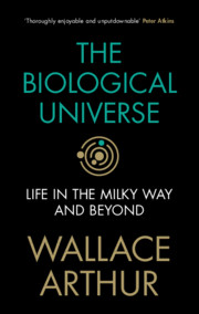 The Biological Universe by Wallace Arthur