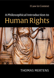 A Philosophical Introduction to Human Rights by Thomas Mertens