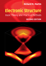 Electronic Structure: Basic Theory and Practical Methods, Second Edition, (2020)