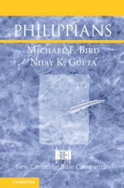 Philippians By Michael F. Bird and Nijay K. Gupta