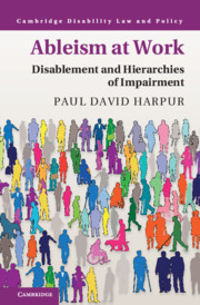 Ableism at Work by Paul David Harpur