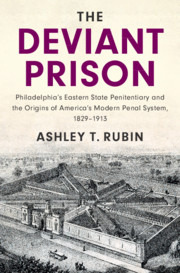 The Deviant Prison by Ashley T. Rubin