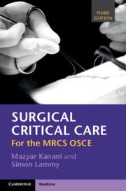 Surgical Critical Care by Mazyar Kanani and Simon Lammy