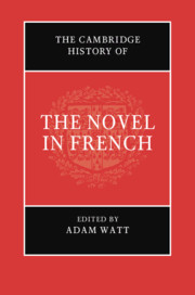 The Cambridge History of the Novel in French By Adam Watt