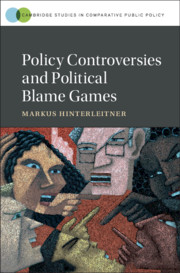 Policy Controversies and Political Blame Games By Markus Hinterleitner