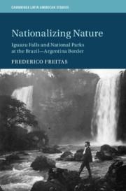 Nationalizing Nature By Frederico Freitas