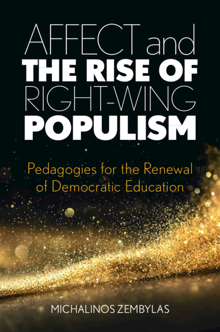 Affect and the Rise of Right-Wing Populism By Michalinos Zembylas
