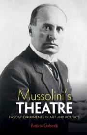 Mussolini's Theatre by Patricia Gaborik