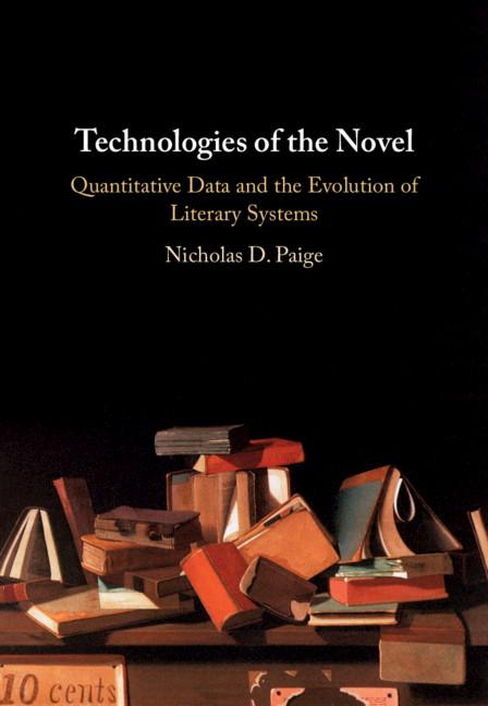 Technologies of the Novel By Nicholas D. Paige