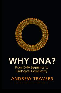 Why DNA? by Andrew Travers