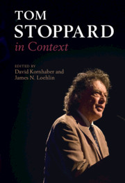 Tom Stoppard in Context By David Kornhaber and James N. Loehlin