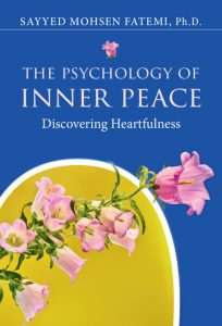 The Psychology of Inner Peace by Sayyed Mohsen Fatemi