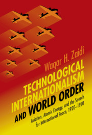 Technological Internationalism and World Order By Waqar H. Zaidi