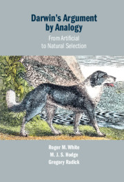 Darwin's Argument by Analogy By Roger M. White, M.J.S. Hodge and Gregory Radick